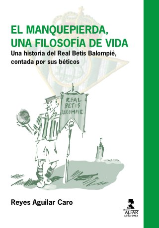 Real Betis philosophy manquepierda